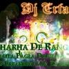 Charha De Rang - Yamla Pagla Deewana RnB-Breakbeat Mix Dj Erfan