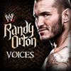 WWE : Voices ( Randy Orton )