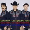 La Segunda Carta RMX - Los Tigres Del Norte (DJ Dous)