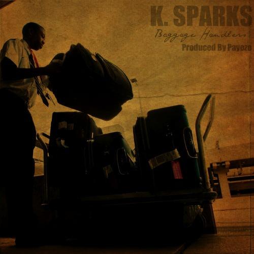 K. Sparks – Baggage Handlers