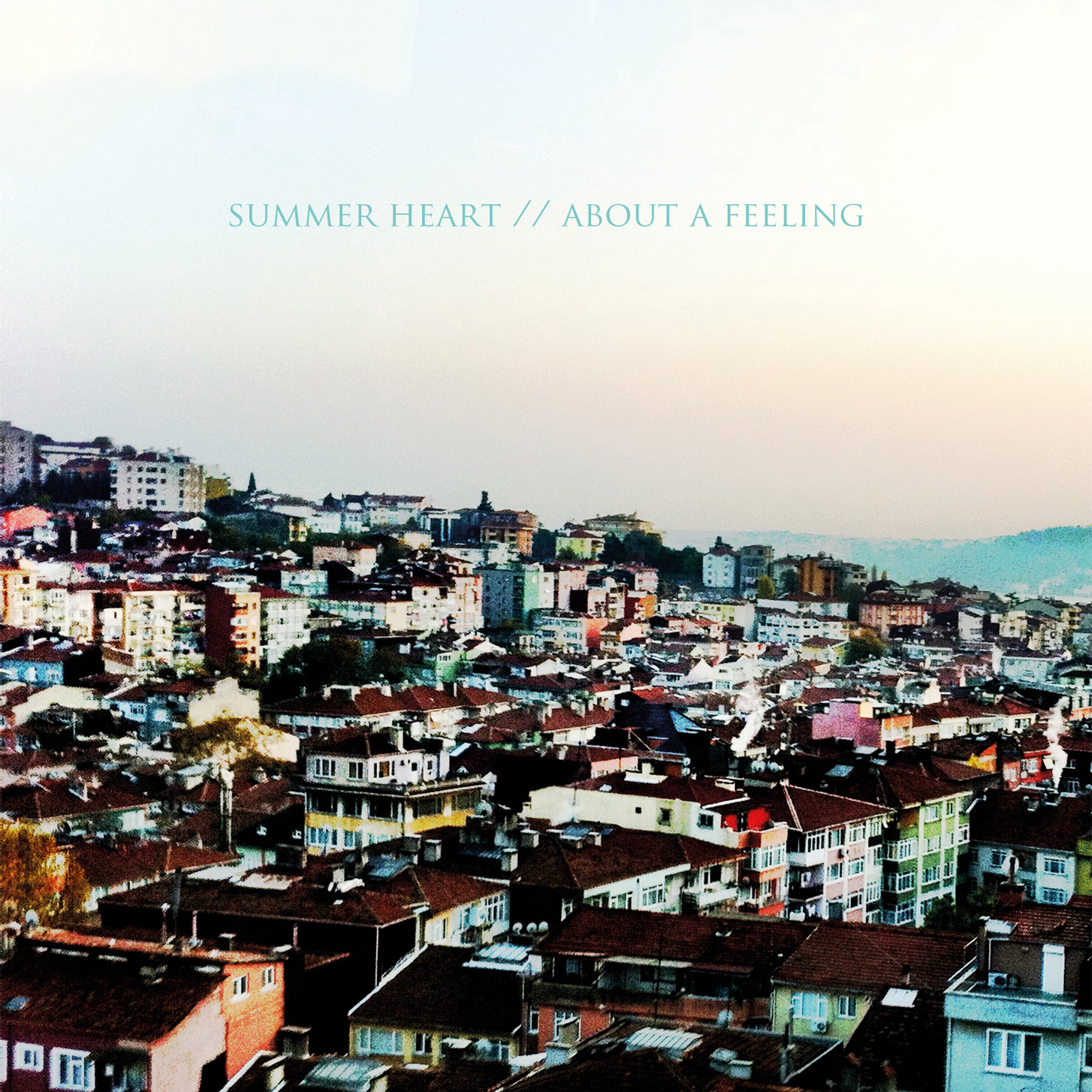 Summer Heart - About a Feeling