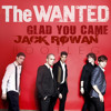 The Wanted - Glad You Came (Jack Rowan Bootleg)