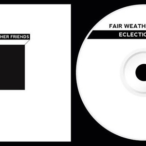 Fair Weather Friends - Mellow Walls (Eclectic Pixels EP) by Fair Weather Friends
