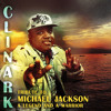 YOU WERE THERE Clinark Michael jackson Tribute