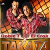 Doble T & El Crok – Takata (Prod. Dixson Waz) (Www.LoMaPesaO.CoM)