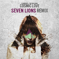 Florence And The Machine Cosmic Love (Seven Lions Remix) Artwork