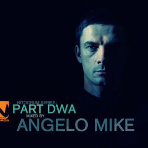 V/A - Nitodrum Series: Part Dwa Mixed by Angelo Mike (15min preview) by nitodrum