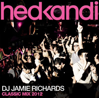 Hed Kandi Classics Mix 2012 by DJ Jamie Richards