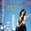 Angelica Lubian - Pur che se ne parli