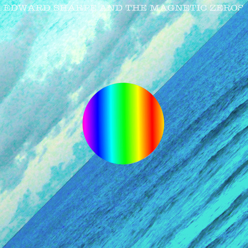 Man On Fire by Edward Sharpe Mag Zeros - Hear the world's sounds