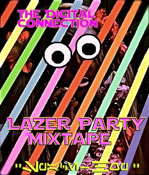 Lazer Party Mixtape