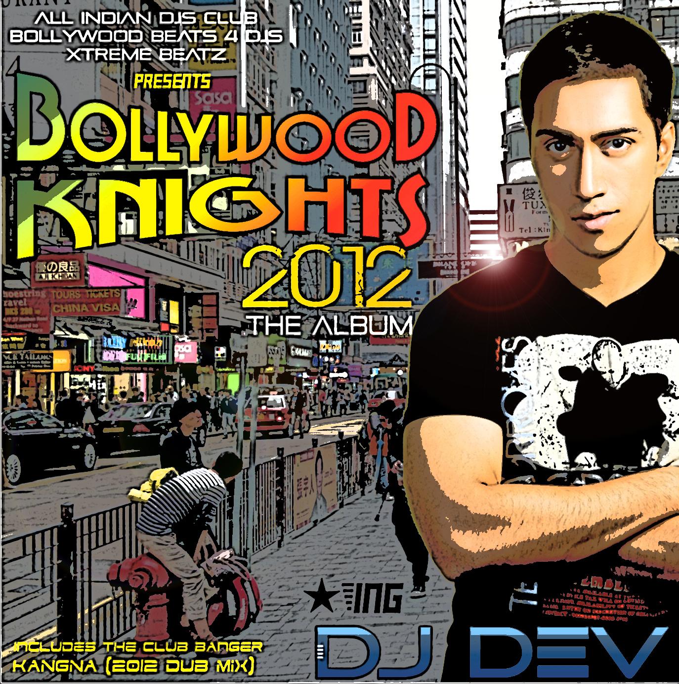 DJ Dev - Bollywood Knights 2012 (The Album) Artworks-000020498776-t9ycl1-original