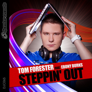 Tom Forester feat. Ebony Burks - Steppin&#39; Out (Extended Mix) [DJ Center Records] by Tom Forester
