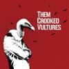 Them Crooked Vultures - Gunman (Lift)