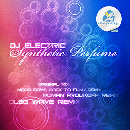 DJ Electric Synthetic Perfume (Preview Clip)