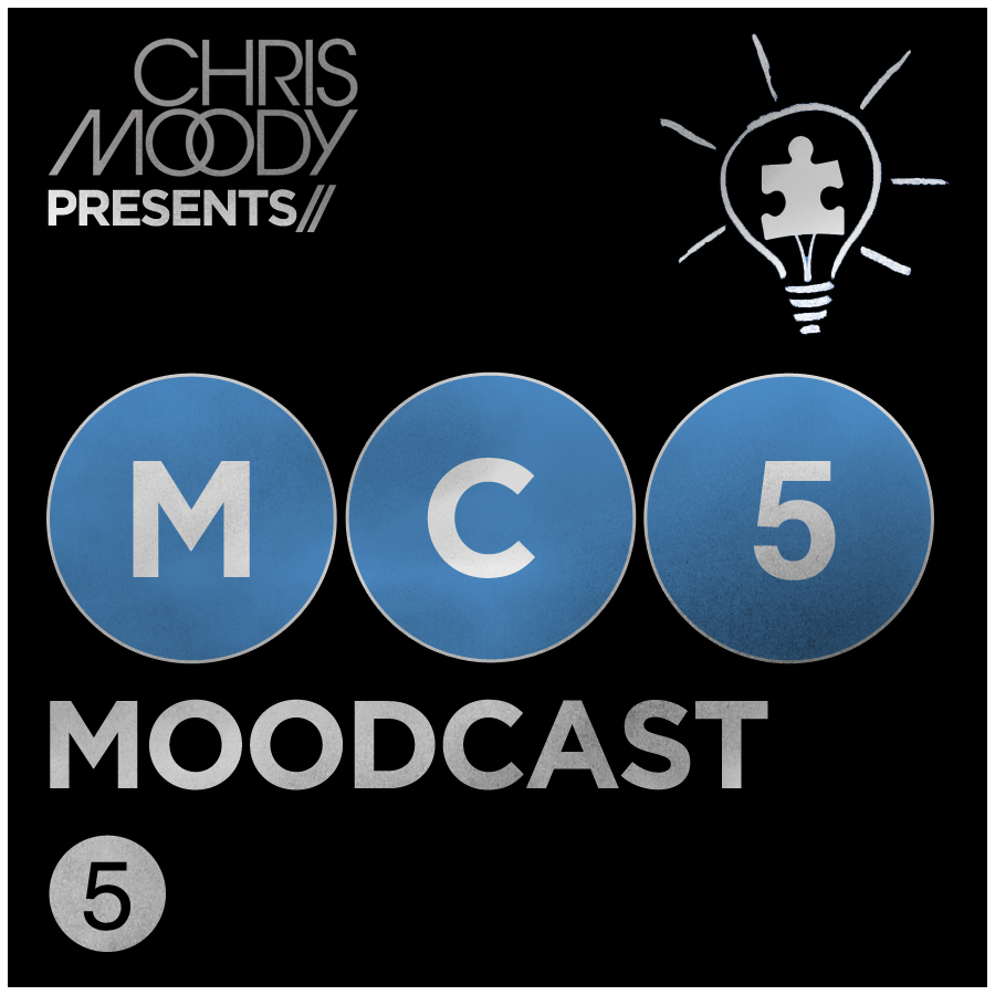 Chris Moody - Moodcast #5 - FREE DOWNLOAD