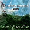 Jovanotti  Mi Fido Di Te (Deibys Marquez Bootleg 2009)FREE DOWNLOAD