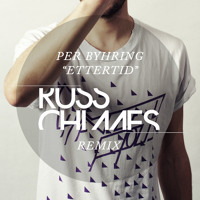 Per Byhring Ettertid (Russ Chimes Remix) Artwork