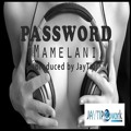 Password-mamelani (produced By Jaytip)