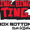 Bing Bing Ting by Box Boxbottom ft Killabenz  Rockstone remix