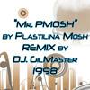 Plastilina Mosh - Mr. PMOSH (GilMaster mix)
