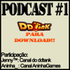 Podcast #1 DDTank para download! Será?