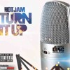 Hot Jam - TURN IT UP (prod by NeL Magnum).