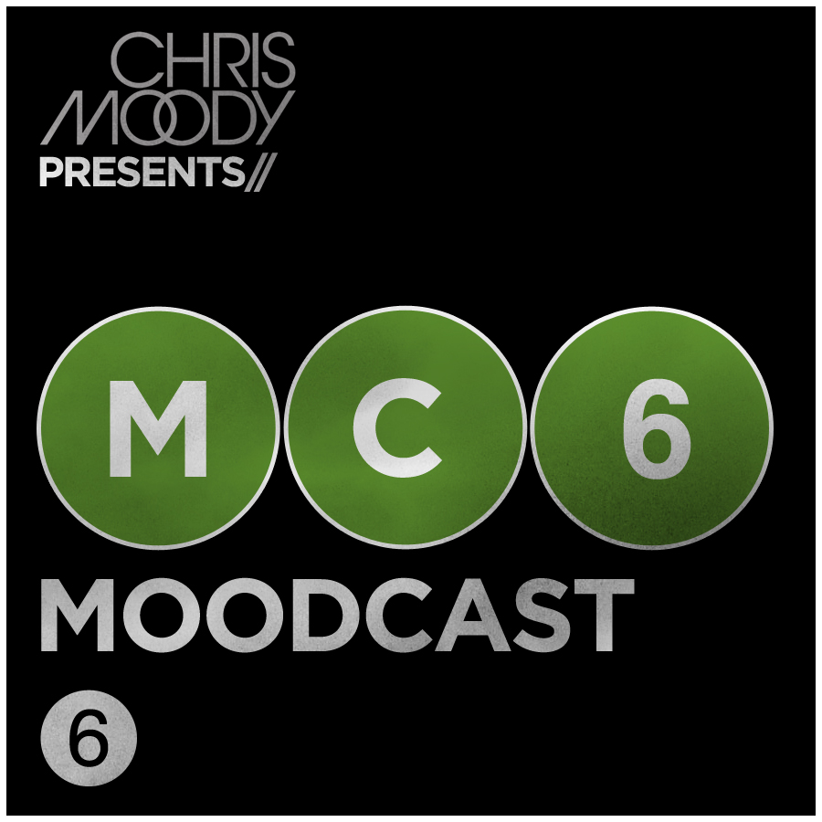 DJ Chris Moody - Moodcast #6