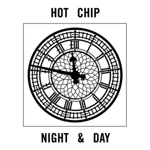 Hot Chip Night & Day