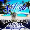 So High French Montana Ft Curren Y Original Mp3