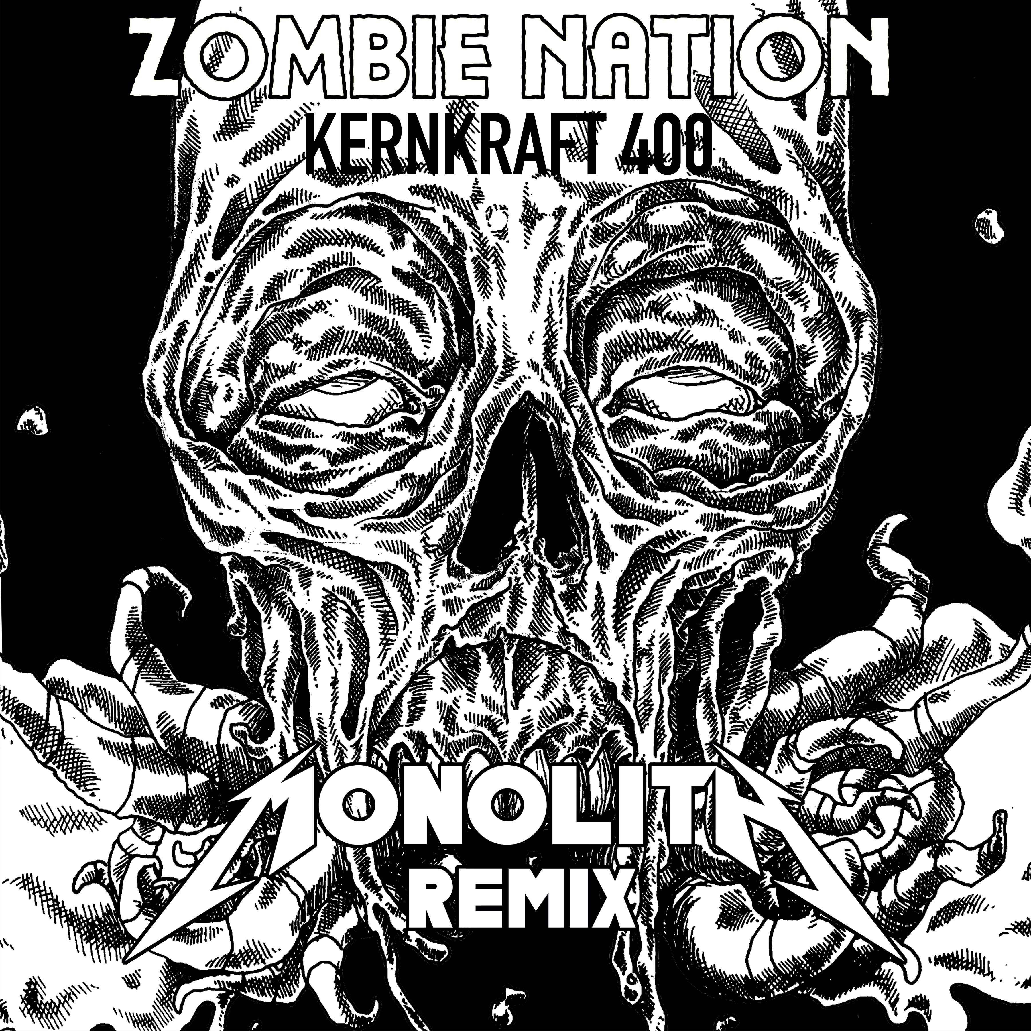 Zombie Nation - Kernkraft 400 (Monolith Remix)