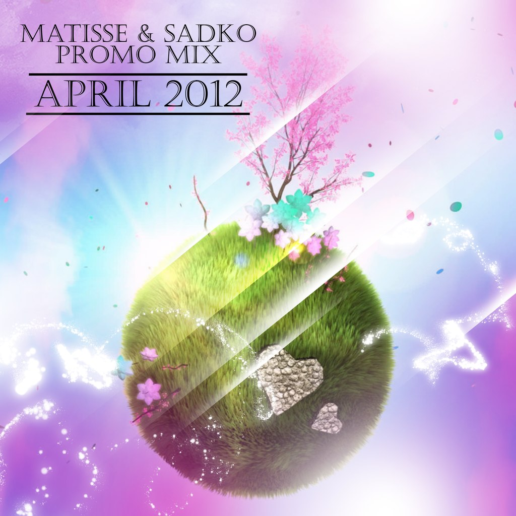 Matisse & Sadko - Promo Mix April 2012