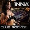130 - BPM - INNA CLUB ROCKER -  INTROMIX  - DJ DANZER MIX - DELUXE - PRIVATE 2012