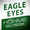 HOHME - Eagle Eyes (Kaskade x Sander Van Doorn x Adrian Lux x Mindy Gledhill)