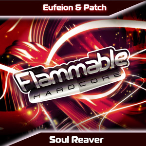 Eufeion & Patch - Soul Reaver - OUT NOW!