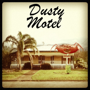 Dusty Motel by Tantric Rituals