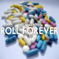 White Arrows Roll Forever Artwork
