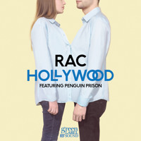 Listen to a new rock song Hollywood (ft. Penguin Prison) - RAC