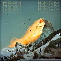 Listen to a new rock song Learn to Fly - The Knocks