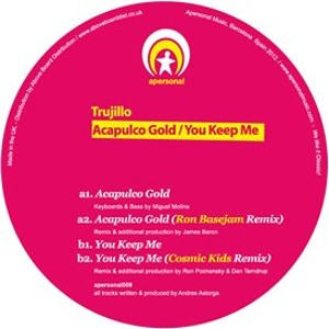 You Keep Me (Cosmic Kids Remix)  by Trujillo