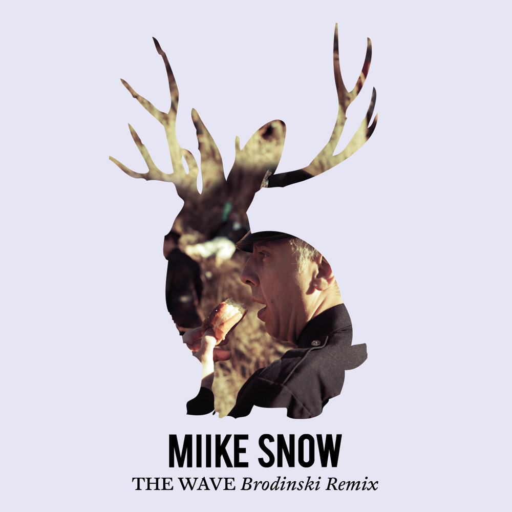 Miike Snow - The Wave (Brodinskie Remix)