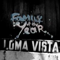 Hero - Family of the Year - Loma Vista