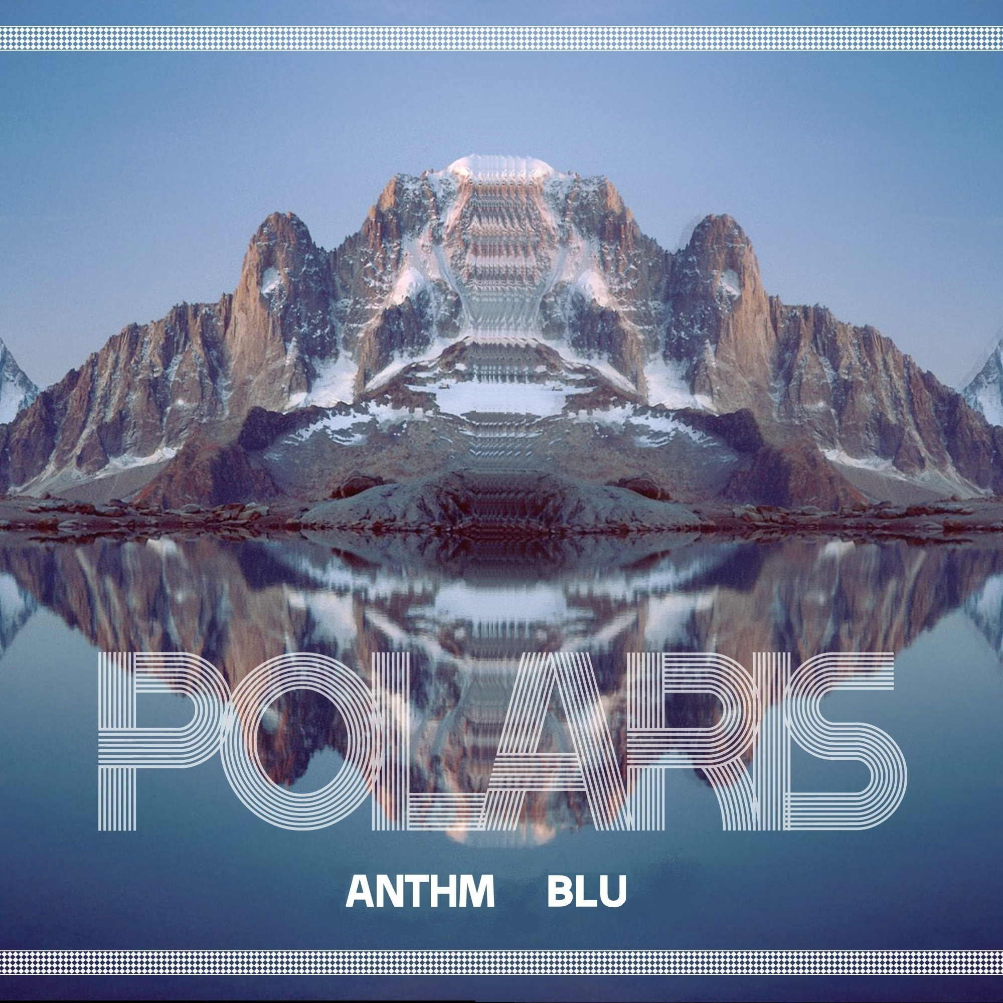 ANTHM - Polaris Feat. Blu