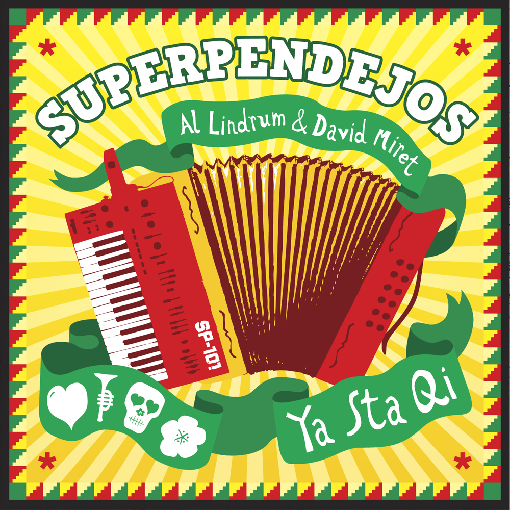 Superpendejos – Ya Sta Qi EP and Remixes