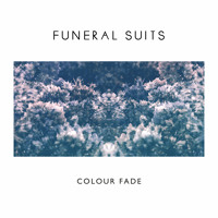 Funeral Suits Colour Fade Artwork