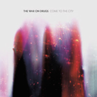 The War On Drugs Don't Fear The Ghost Artwork