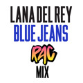 Lana Del Rey Blues Jeans (RAC Remix) Artwork
