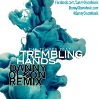 Listen to a new remix song Trembling Hands (Danny Olson Remix) - The Temper Trap