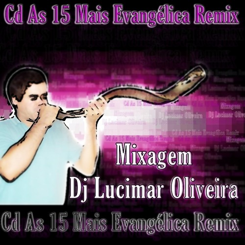 Cd As 15 Mais Evangélica Remix