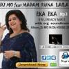 Dj Mo feat Madam Runa Laila   EKA EKA (wt org soundtrack) R U RADEY MIX